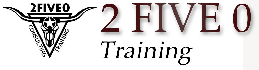 2FIVE0, LLC. Training
